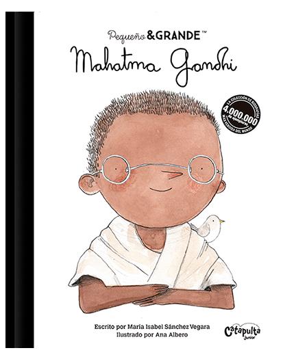 Pequeño & Grande - Mahatma Gandhi