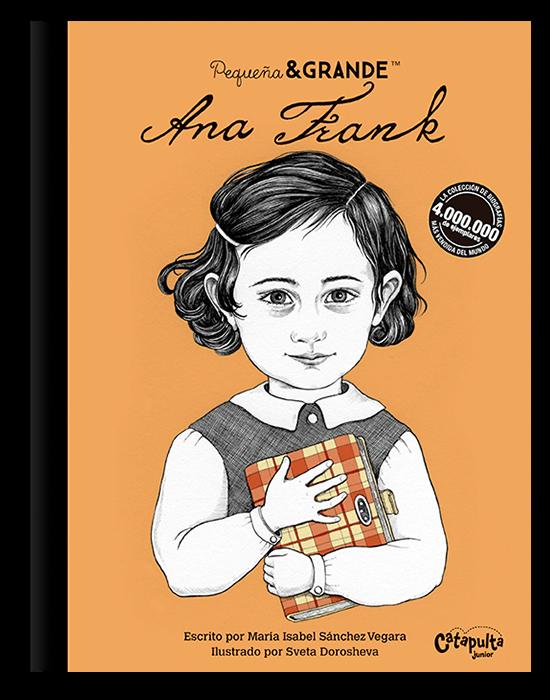 Pequeña & Grande - Ana Frank